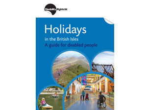 Holidays in the British Isles - A guide for disabled people
