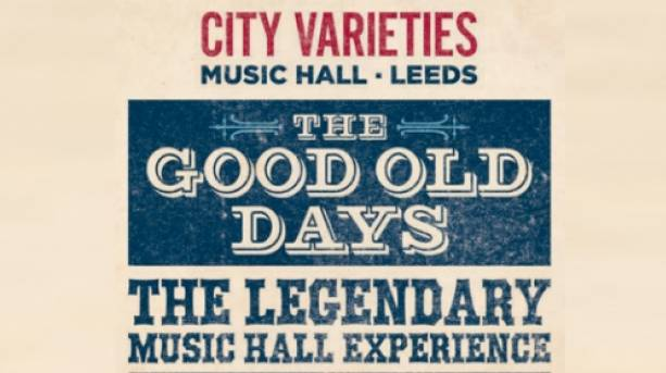 The Good Old Days at the City Varieties, Leeds